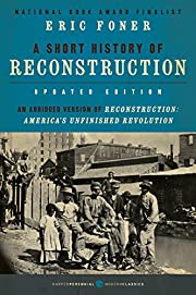 A Short History of Reconstruction [Updated…