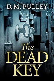 The Dead Key de D. M. Pulley