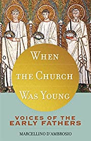 When the Church Was Young: Voices of the…