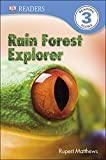 Rain Forest Explorer by Rupert Matthews