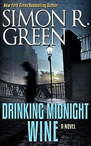 Drinking Midnight Wine por Simon R. Green