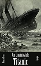 An Unsinkable Titanic (Illustrated) by J.…