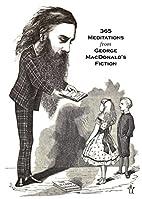 365 Meditations from George MacDonald's…
