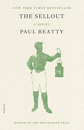 The Sellout: A Novel - Paul Beatty
