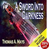 A Sword Into Darkness (Unabridged)