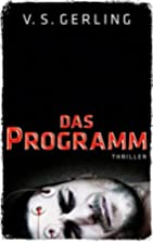 Das Programm: Thriller (Edition 211) by V.…