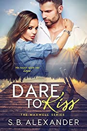 Dare to Kiss (The Maxwell Series Book 1) de…