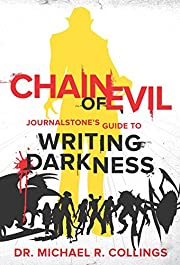 Chain of Evil: JOURNALSTONE'S GUIDE TO…