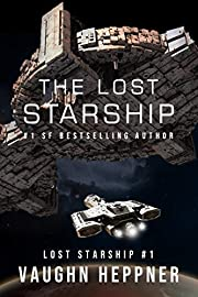 The Lost Starship (Lost Starship Series Book…