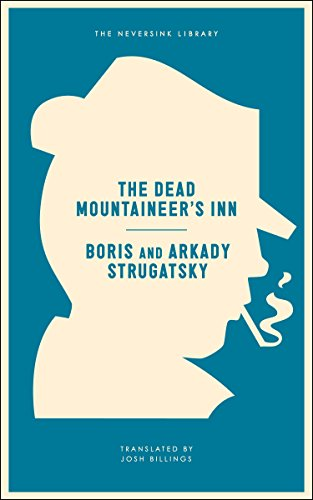 The Dead Mountaineer's Inn by Arkady Strugatsky