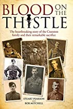 Blood on the Thistle: The Heartbreaking…