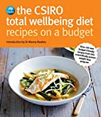 The CSIRO Total Wellbeing Diet : Recipes on…