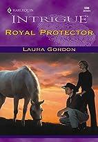 Royal Protector by Laura Gordon