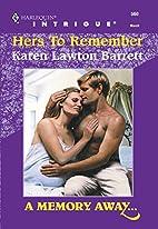 Hers to Remember by Karen Lawton Barrett