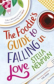 The Foodie's Guide to Falling in Love…
