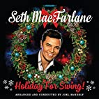 Holiday For Swing by Seth MacFarlane