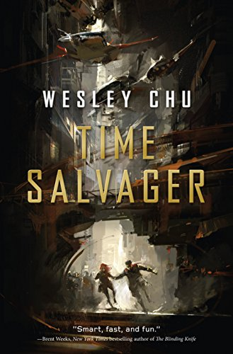 Time Salvager (Time Salvager, #1) by Wesley Chu