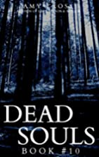 Dead Souls 10 (Dead Souls Series) by Amy…