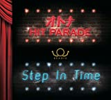 オトナHIT PARADE / Step In Time
