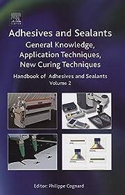 Handbook of Adhesives and Sealants: General…