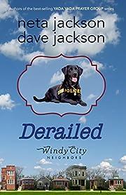 Derailed (Windy City Neighbors Book 2) de…