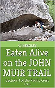 Eaten Alive on the JOHN MUIR TRAIL: Section…