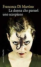 La donna che partorì uno scorpione (Romanzi…