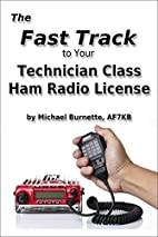 The Fast Track To Your Technician Class Ham…