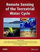 Remote Sensing of the Terrestrial Water…