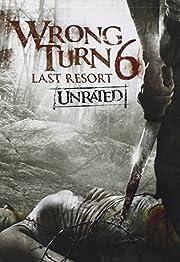 Wrong Turn 6: Last Resort av Chris Jarvis