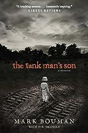 The Tank Man's Son: A Memoir de Mark…