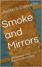 Smoke and Mirrors: A Hannibal Jones Mystery…