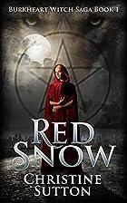 Red Snow: An Urban Fantasy Novel: Burkheart…