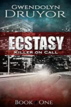 Ecstasy (Killer on Call Book 1) by Gwendolyn…