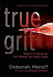 True Grit: Women Taking On the World, for…