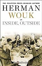 Inside, Outside by Herman Wouk