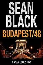 Budapest/48 by Sean Black