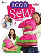 I Can Sew by Lynn Weglarz