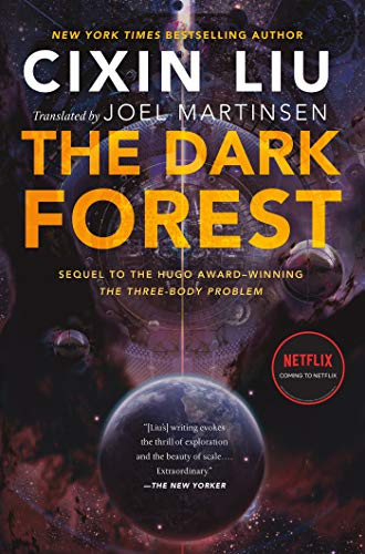 The Dark Forest (Remembrance of Earth's Past, #2) by Liu Cixin