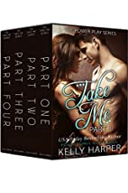 Take Me: The Complete Series (Power Play…