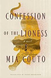 Confession of the Lioness: A Novel de Mia…
