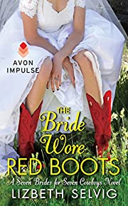 The Bride Wore Red Boots: A Seven Brides for…