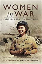 Women in War: From Home Front to Front Line…