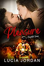 Pleasure - Complete Series by Lucia Jordan