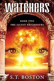 The Silent Neighbours (Watchers Book 2) av…