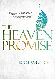 The Heaven Promise: Engaging the Bible's…