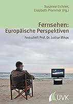 Fernsehen: Europäische Perspektiven:…