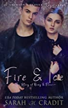 Fire & Ice: Remy and Fleur Fontenot by Sarah…