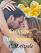 Chasing His Sunshine: Ryan and Stacy by C.M.…