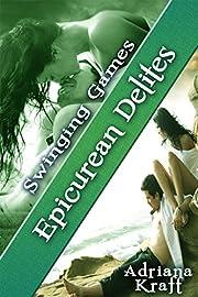 Epicurean Delites (Swinging Games Book 13)…